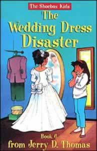 The Shoebox Kids 06 - The Wedding Dress Disaster
