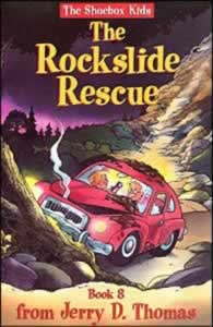 The Shoebox Kids 08 - The Rockslide Rescue