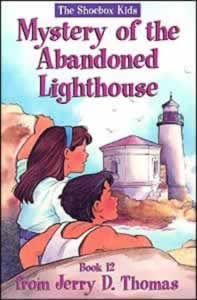 The Shoebox Kids 12 - The Mystery of the Abandoned Lighthouse